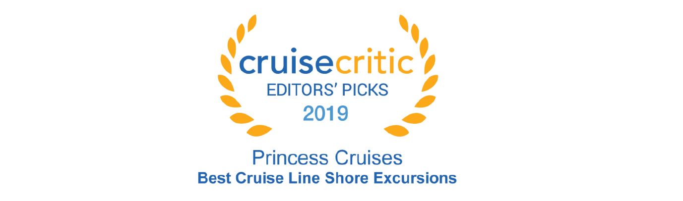 Princess Cruises Named Best for Shore Excursions in Cruise Critic's 2019 Editors' Picks Award
